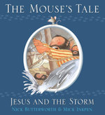 The Mouse's Tale : Animal Tales - Nick Butterworth