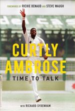 Sir Curtly Ambrose : Time to Talk - Sir Curtly Ambrose