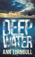 Deep Water - Ann Turnbull