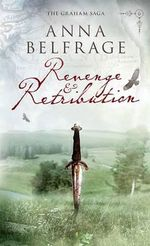 Revenge and Retribution - Anna Belfrage