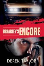 Brearley's Encore - Derek Taylor