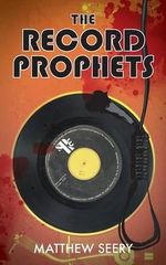 The Record Prophets - Matthew Seery