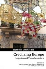 Creolizing Europe : Legacies and Transformations