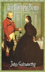 The Forsyte Saga (Complete) - John Galsworthy