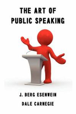 The Art of Public Speaking - Dale Carnegie (Carnagey)