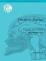 Disabled Children : Contested Caring, 1850-1979