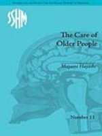 The Care of Older People : England and Japan, A Comparative Study - Mayumi Hayashi