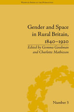 Gender and Space in Rural Britain, 1840-1920