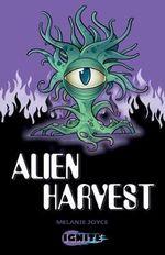 Alien Harvest - Melanie Joyce