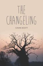 The Changeling - Cavan Scott