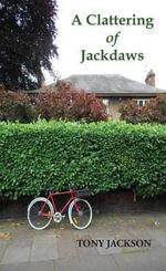A Clattering of Jackdaws - Tony Jackson