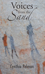 Voices from the Sand - Cynthia Pelman