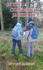 In the Company of Jackdaws - Tony Jackson