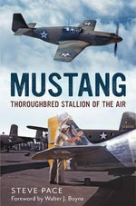 Mustang : Thoroughbred Stallion - Steve Pace