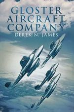 Gloster Aircraft Company - Derek James