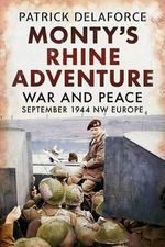 Monty's Rhine Adventure - Patrick Delaforce