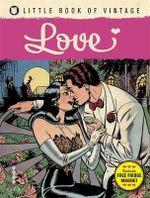 Little Book of Vintage Love - Tim Pilcher