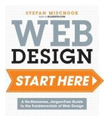 Build Your Website: Start Here : Master the Fundamentals of Website Design - Stefan Mischook