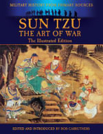 Sun Tzu - The Art Of War - The Illustrated Edition - Sun Tzu