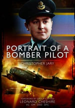 Portrait of a Bomber Pilot - Christopher Martin Jary