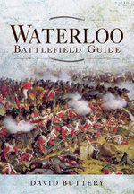 Waterloo Battlefield Guide - David Buttery