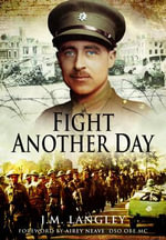 Fight Another Day - J. M. Langley