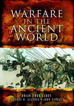 Warfare in the Ancient World : Soldiers, Technology and the Unification of German... - Brian Todd Carey