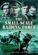 The Small Scale Raiding Force - Brian Lett