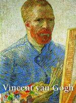 Vincent van Gogh : Art Gallery - Klaus H. Carl
