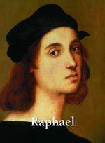 Raphael : Art Gallery - Eugaene Meuntz