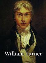 William Turner : Art Gallery - Eric Shanes