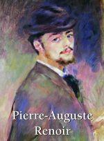 Pierre-Auguste Renoir : Art Gallery - Klaus H. Carl