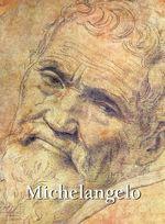Michelangelo : Art Gallery - Eugaene Meuntz