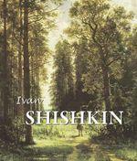 Ivan Shishkin : Best of... - Irina Shuvalova