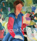 August Macke : Mega Square Series - Walter Cohen