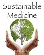 Sustainable Medicine - Sarah Myhill