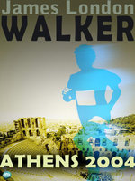 Walker : Athens 2004: Test - James London