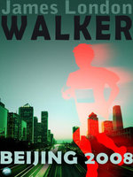 Walker : Beijing 2008 - James London