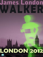 Walker : London 2012 - James London