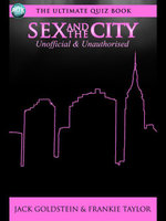 Sex and the City - The Ultimate Quiz Book - Jack Goldstein