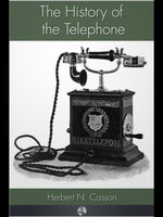 The History of the Telephone - Herbert N. Casson