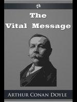 The Vital Message - Arthur Conan Doyle