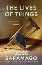 The Lives of Things - Jose Saramago