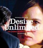 Desire Unlimited : The Cinema of Pedro Almodovar - Paul Julian Smith
