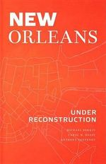 New Orleans Under Reconstruction - Michael Sorkin