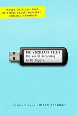The WikiLeaks Files : The World According to US Empire - WikiLeaks
