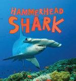 Discover Sharks : Hammerhead Shark - Camilla de la Bedoyere