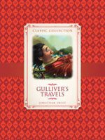 Gulliver's Travels : Classic Collection - Saviour Pirotta