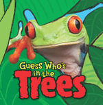 Guess Who's in the...Trees - Camilla de la Bedoyere