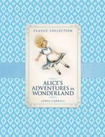 Classic Collection : Alice in Wonderland - Ronne Randall